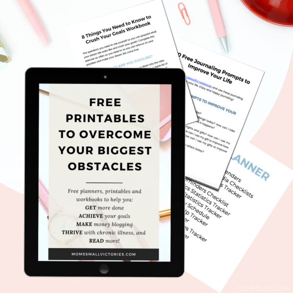 free printables to overcome your biggest obstacles and achieve your dream life